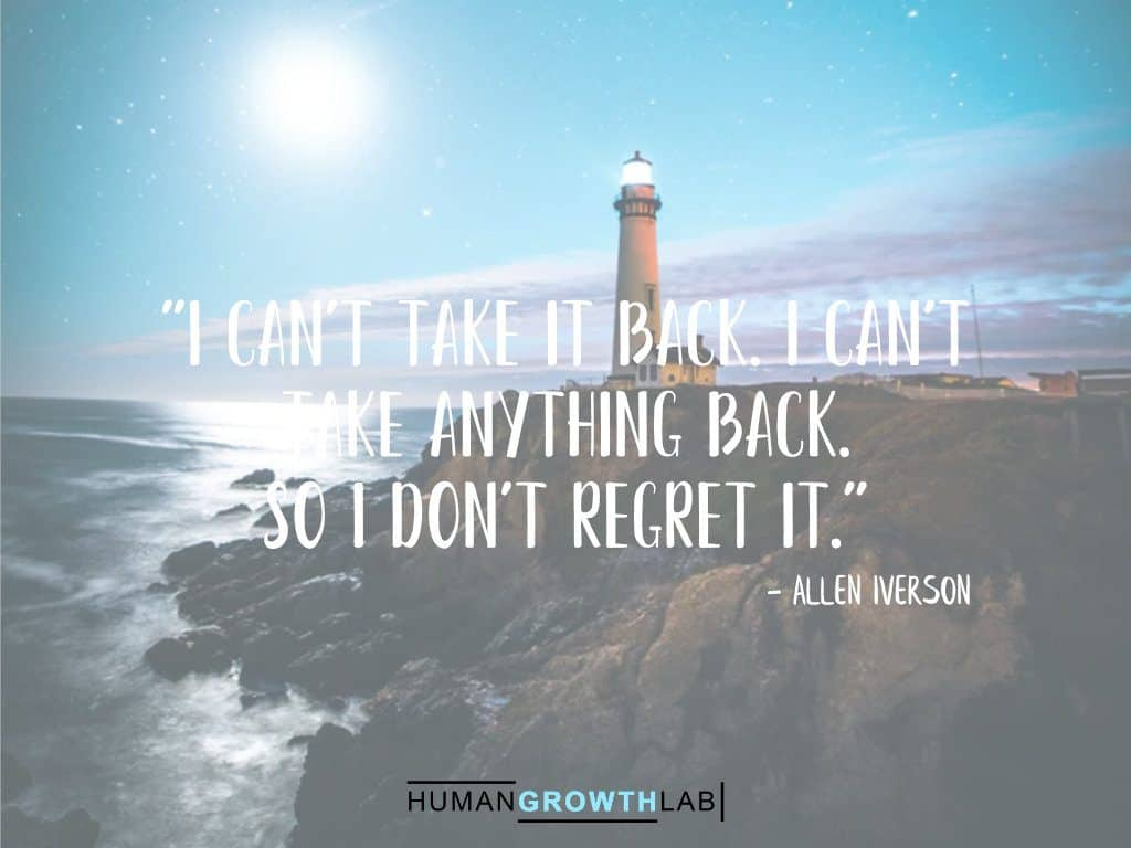 """Allen Iverson quote on regrets - """"I can't take it back. I can't take anything back. So I don't regret it."""""""