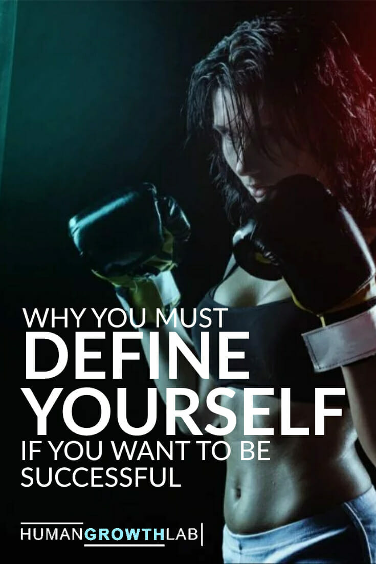 Do you keep repeating the same mistakes in life or struggle to follow through with your goals? Find out why you must define yourself to finally succeed.  #success #motivation #motivationaltips #entrepreneurs via @humangrowthlab