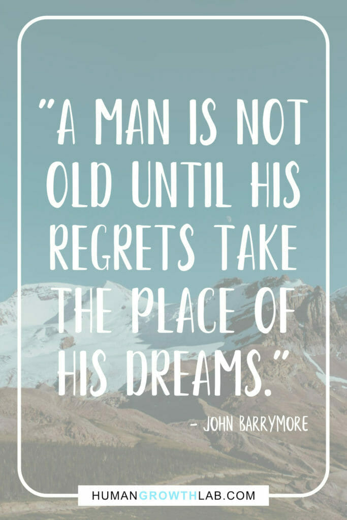 """Solomon Grundy poem meaning with John Barrymore quote on regret and dreams - """"A man is not old until his regrets take the place of his dreams."""""""