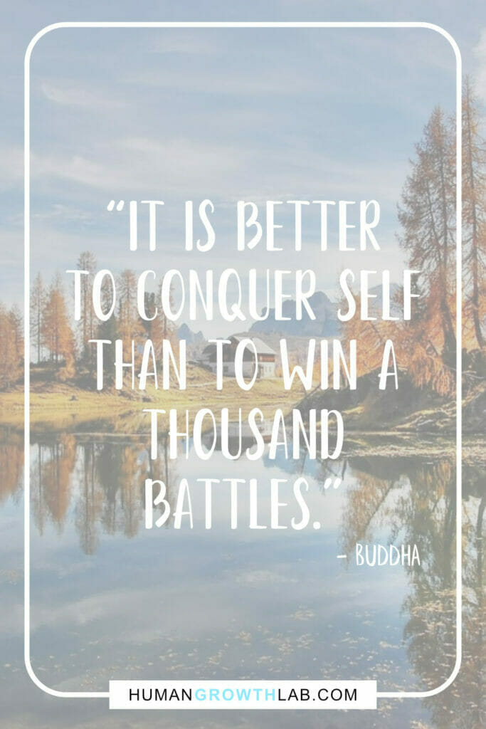 """Buddha self discipline quote - """"It is better to conquer self than to win a thousand battles."""""""