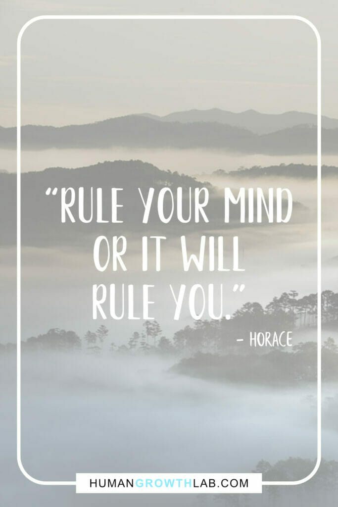 """Horace quote on self discipline - """"Rule your mind or it will rule you."""""""