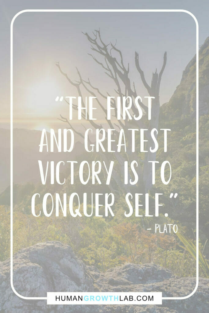 """Plato quote about self discipline - """"The first and greatest victory is to conquer self."""""""
